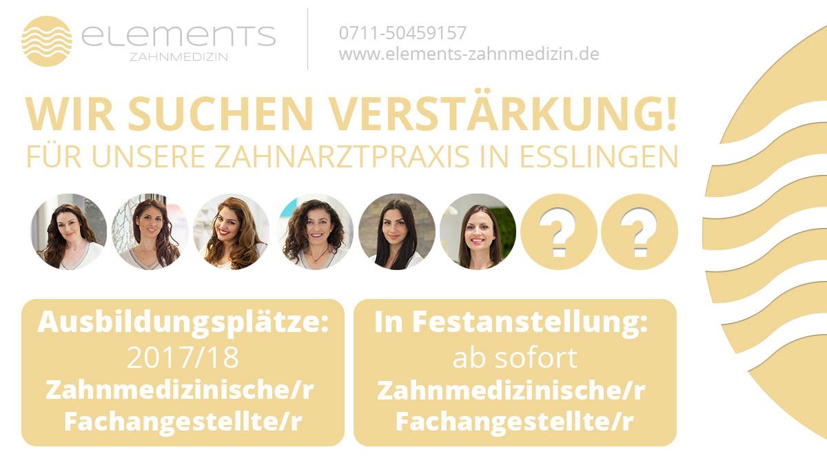 Stellenanzeige - Zahnmedizinische/r Fachangestellte/r - Zahnarzt Esslingen - elements Zahnmedizin